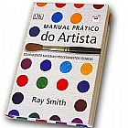 Manual Pratico do Artista Ray Smith